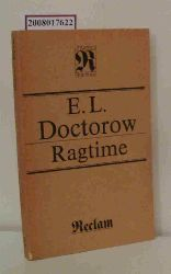 Doctorow, E. L.  Doctorow, E. L. Ragtime