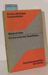 Hahn, Manfred   Hahn, Manfred  Vormarxistischer Sozialismus