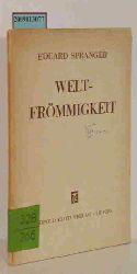 Spranger, Eduard  Spranger, Eduard Weltfrömmigkeit