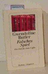 Butler, Gwendoline  Butler, Gwendoline Falsches Spiel