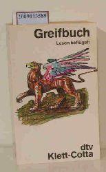 Klett, Michael [Hrsg.]  Klett, Michael [Hrsg.] Greifbuch