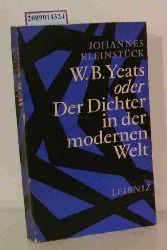 Kleinstück, Johannes  Kleinstück, Johannes W. B. Yeats oder Der Dichter in der modernen Welt