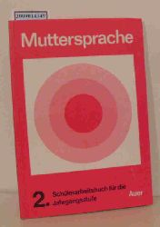 """Ibler, Martin ; Giehrl, Hans E. [Hrsg.]""  ""Ibler, Martin ; Giehrl, Hans E. [Hrsg.]"" Muttersprache - Schülerarbeitsbuch für die 2. Jahrgangsstufe"