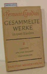 Claudius, Hermann  Claudius, Hermann Gesammelte Werke in 2 Bdn