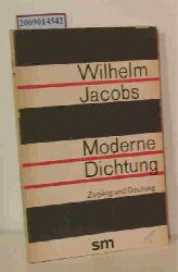 Jacobs, Wilhelm  Jacobs, Wilhelm Moderne Dichtung