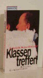 Knellwolf, Ulrich  Knellwolf, Ulrich Klassentreffen