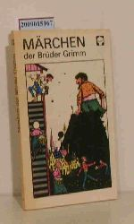 """Grimm, Jacob [Mitarb.] ; Grimm, Wilhelm [Mitarb.]""  ""Grimm, Jacob [Mitarb.] ; Grimm, Wilhelm [Mitarb.]"" Märchen der Brüder Grimm"