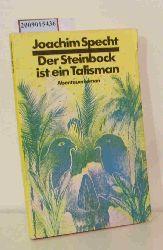 Specht, Joachim  Specht, Joachim Der  Steinbock ist ein Talismann