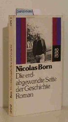 Born, Nicolas  Born, Nicolas Die  erdabgewandte Seite der Geschichte