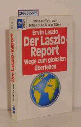 Laszlo, Ervin  Laszlo, Ervin Der  Laszlo-Report