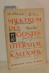 Hartfrid Voss (Herausgeb.)  Hartfrid Voss (Herausgeb.) Literaturkalender Spektrum des Geistes 1960
