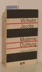 Jacobs, Wilhelm  Jacobs, Wilhelm Moderne Dichtung