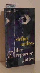 Andres, Stefan  Andres, Stefan Der  Reporter Gottes