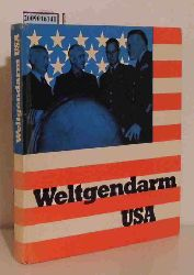 """""""Charisius, Albrecht ; Lambrecht, Rainer ; Dorst, Klaus""""  """"Charisius, Albrecht ; Lambrecht, Rainer ; Dorst, Klaus"""" Weltgendarm USA"""