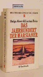"""""""Abret, Helga ; Boia, Lucian""""  """"Abret, Helga ; Boia, Lucian"""" Das  Jahrhundert der Marsianer"""