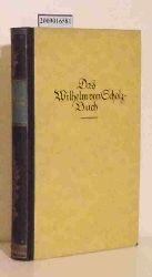 Das Wilhelm von Scholz-Buch