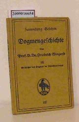 Wiegand, Friedrich  Wiegand, Friedrich Dogmengeschichte