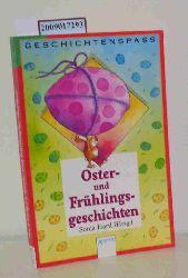 Hartl, Sonja  Hartl, Sonja Oster- und Frühlingsgeschichten