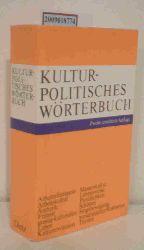 Bühl, Harald  Bühl, Harald Kulturpolitisches Wörterbuch