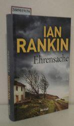 Rankin, Ian  Rankin, Ian Ehrensache