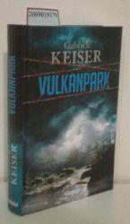 Keiser, Gabriele  Keiser, Gabriele Vulkanpark