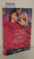 Lindsey, Johanna  Lindsey, Johanna Herzen in Flammen