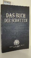 Sonderbergh, Maja  Sonderbergh, Maja Das  Buch der Schatten