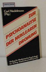 Nedelmann, Carl [Hrsg.]  Nedelmann, Carl [Hrsg.] Zur Psychoanalyse der nuklearen Drohung