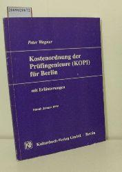 Wagner, Peter   Wagner, Peter  Kostenordnung der Prüfingenieure (KOPI)
