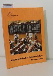 Kugler, Gernot u.w.  Kugler, Gernot u.w. Kaufmännische Betriebslehre - Kurzausgabe
