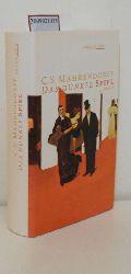 Mahrendorff, C. S.   Mahrendorff, C. S.  Das  dunkle Spiel