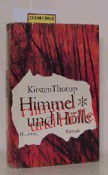 Thorup, Kirsten  Thorup, Kirsten Himmel und Hölle