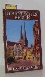 """Boldt, Hans-Joachim ; Linke, Monika ; Linke, Klaus""  ""Boldt, Hans-Joachim ; Linke, Monika ; Linke, Klaus"" Historisches Berlin"