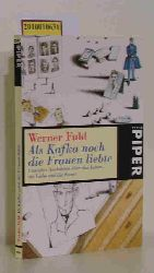 Fuld, Werner  Fuld, Werner Als Kafka noch die Frauen liebte