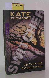 Thompson, Kate  Thompson, Kate Switcher