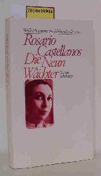 Rosario Castellanos  Rosario Castellanos Die neun Wächter