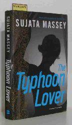 Sujata  Massey  Sujata  Massey The Typhoon Lover