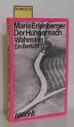 Erlenberger, Maria  Erlenberger, Maria Der  Hunger nach Wahnsinn