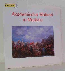 Winter, Ernst Michael (Hrsg.)  Winter, Ernst Michael (Hrsg.) Akademische Malerei in Moskau