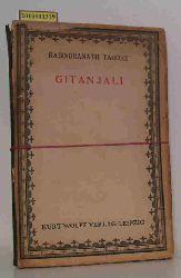 Tagore, Rabindranath  Tagore, Rabindranath Gitanjali (Sangesopfer)