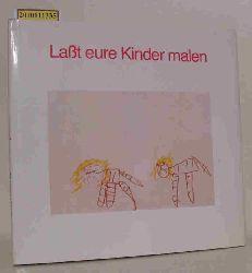 Ernst Michael Winter (Hrsg.)  Ernst Michael Winter (Hrsg.) Laßt eure Kinder malen
