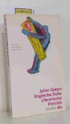 Green, Julien  Green, Julien Englische Suite
