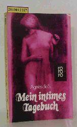 S., Agnès de  S., Agnès de Mein intimes Tagebuch