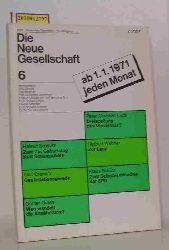 Willy Brandt, Otto Brenner ...  Willy Brandt, Otto Brenner ... Die neue Gesellschaft 6. Zeitschrift. 1970 November/Dezember, 17. Jahrgang