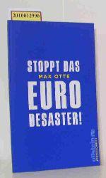 Otte, Max  Otte, Max Stoppt das Euro-Desaster!