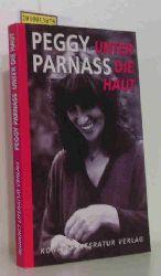 Parnass, Peggy  Parnass, Peggy Unter die Haut