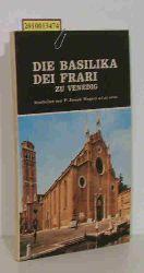 Ungaro, Joseph P.  Ungaro, Joseph P. Die Basilika  dei Frari zu Venedig.