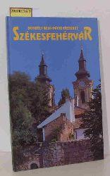 Borbély, Béla und Dávid Erzsébet  Borbély, Béla und Dávid Erzsébet Székesfehérvár