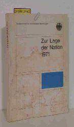 Bundesministerium für innerdeutsche Beziehungen Hrsg.  Bundesministerium für innerdeutsche Beziehungen Hrsg. Die  Lage der Nation 1971