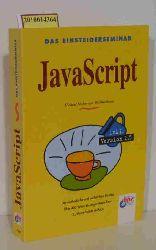 Seeboerger-Weichselbaum, Michael  Seeboerger-Weichselbaum, Michael Das  Einsteigerseminar JavaScript